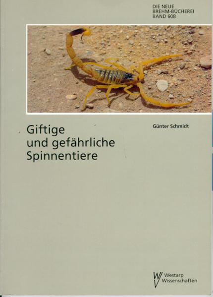 Giftige und gefährliche Spinnentiere als Buch