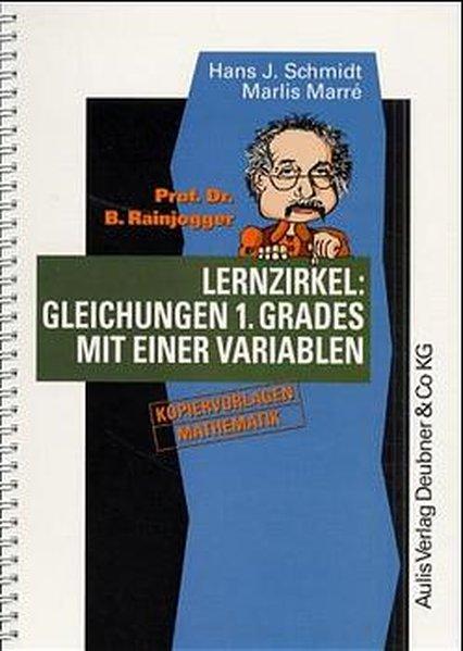 Lernzirkel: Gleichungen 1. Grades mit einer Variablen als Buch