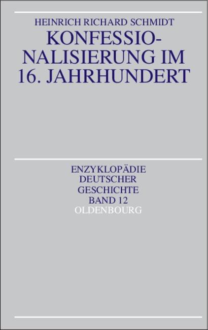 Konfessionalisierung im 16. Jahrhundert als Buch