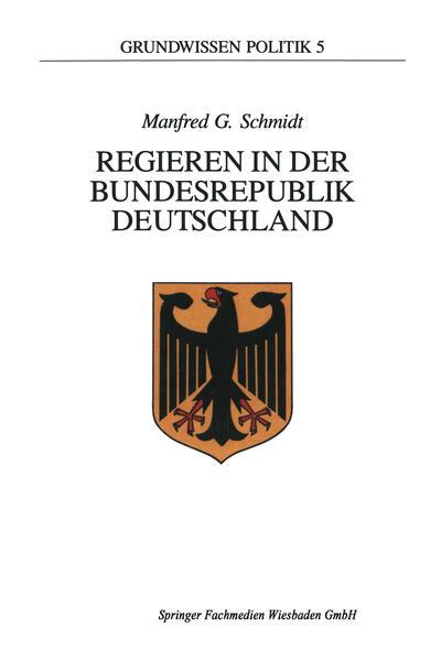 Regieren in der Bundesrepublik Deutschland als Buch