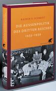 Die Außenpolitik des Dritten Reiches 1933-1939