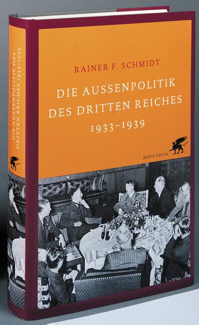 Die Außenpolitik des Dritten Reiches 1933-1939 als Buch