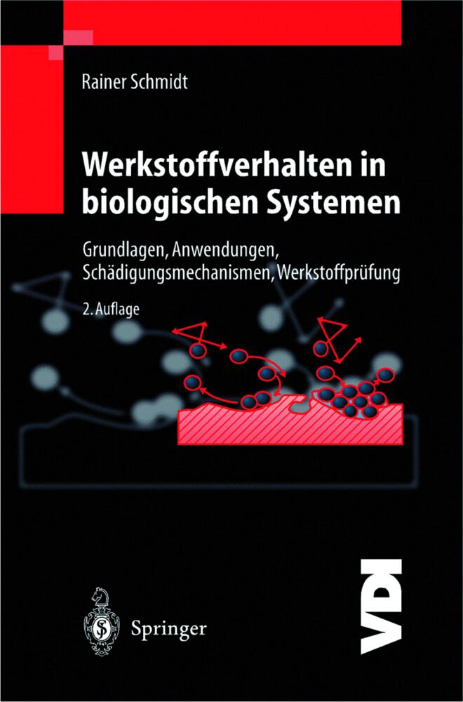 Werkstoffverhalten in biologischen Systemen als Buch