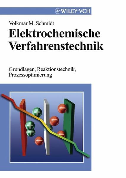 Elektrochemische Verfahrenstechnik als Buch