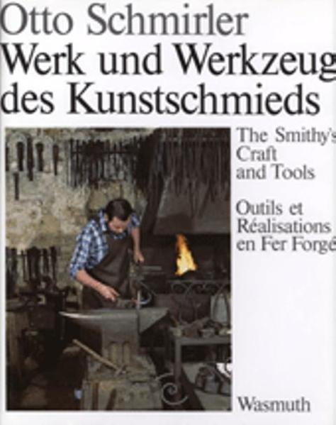 Werk und Werkzeug des Kunstschmieds als Buch (gebunden)