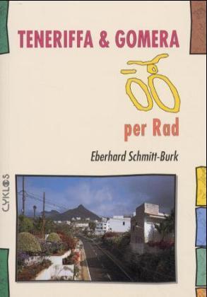 Teneriffa und Gomera per Rad als Buch