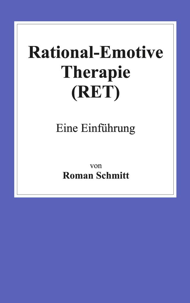 Rational-Emotive Therapie (RET) als Buch