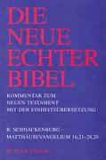 Matthäusevangelium 16,21 - 28,20