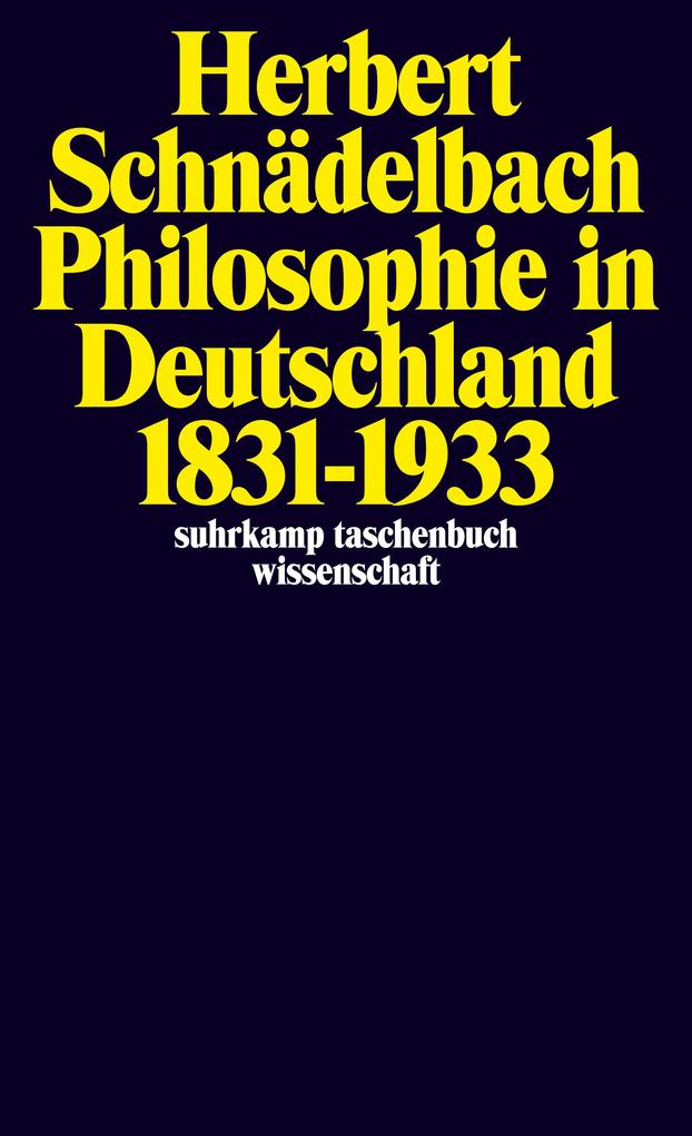 Philosophie in Deutschland 1831 - 1933 als Taschenbuch