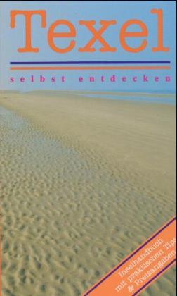Texel selbst entdecken als Buch