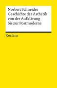 Geschichte der Ästhetik von der Aufklärung bis zur Postmoderne