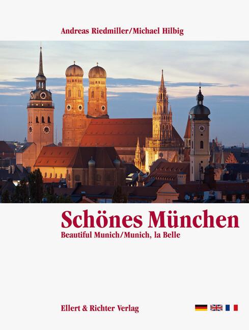 Schönes München. Eine Bildreise als Buch
