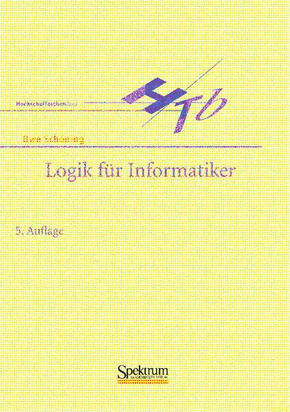 Logik für Informatiker als Buch von Uwe Schöning