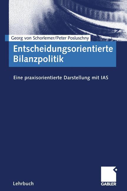 Entscheidungsorientierte Bilanzpolitik als Buch