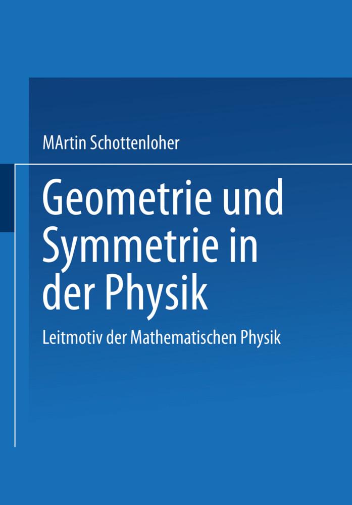 Geometrie und Symmetrie in der Physik als Buch ...