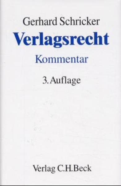 Verlagsrecht als Buch von Gerhard Schricker, Wa...
