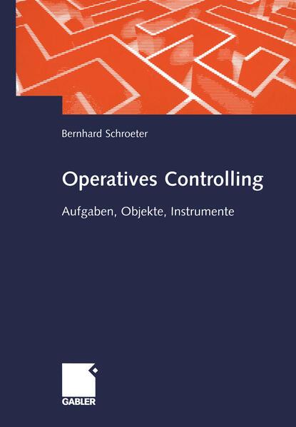 Operatives und wertmäßiges Controlling im Industrieunternehmen als Buch