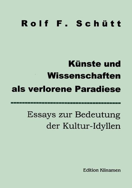 Künste und Wissenschaften als verlorene Paradiese als Buch