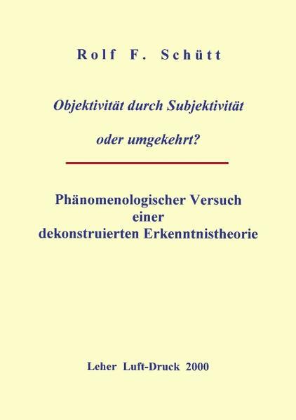 Objektivität durch Subjektivität oder umgekehrt ? als Buch (kartoniert)