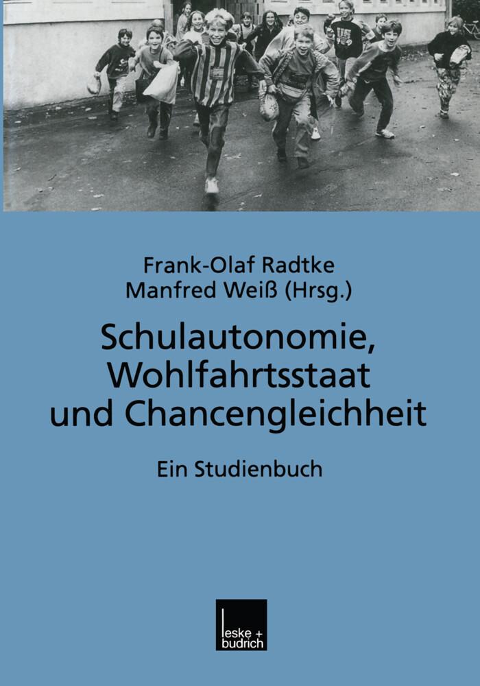 Schulautonomie, Wohlfahrtsstaat und Chancengleichheit als Buch