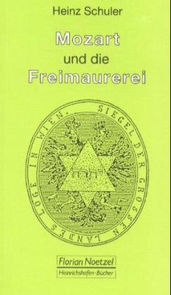 Mozart und die Freimaurerei als Buch