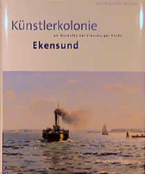 Künstlerkolonie Ekensund am Nordufer der Flensburger Förde als Buch