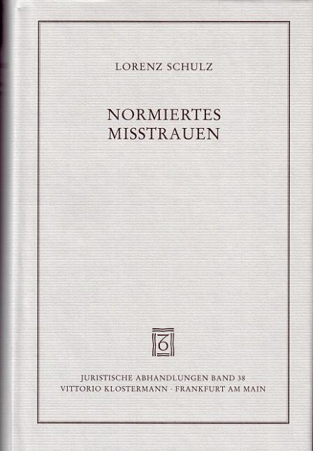 Normiertes Misstrauen als Buch