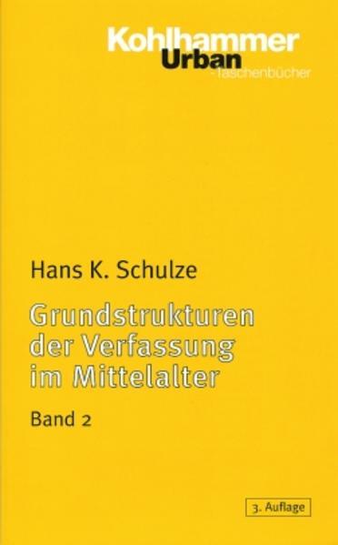 Grundstrukturen 2 der Verfassung im Mittelalter als Taschenbuch