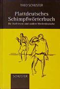Plattdeutsches Schimpfwörterbuch