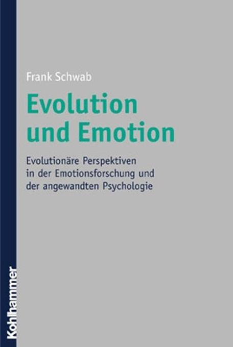 Evolution und Emotion als Buch