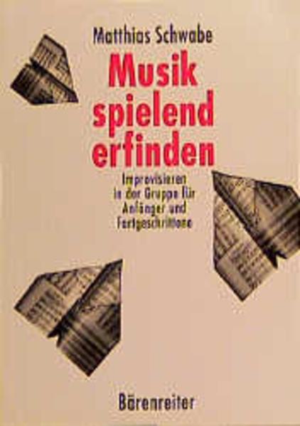 Musik spielend erfinden als Buch
