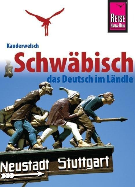 Kauderwelsch Sprachführer Schwäbisch - das Deutsch im Ländle als Buch