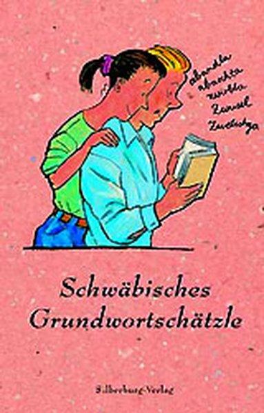 Schwäbisches Grundwortschätzle als Buch