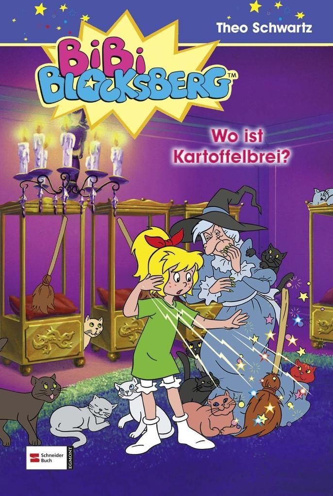 Bibi Blocksberg 05. Wo ist Kartoffelbrei? als Buch