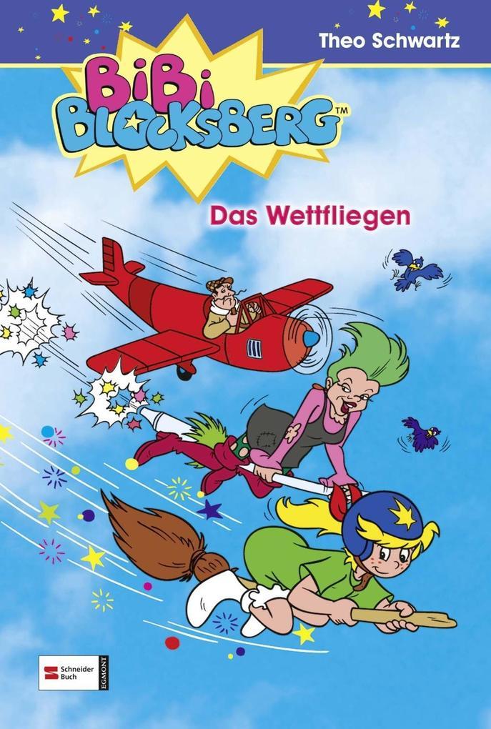 Bibi Blocksberg 08. Das Wettfliegen als Buch