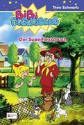 Schwartz,T: Bibi Blocksberg 11. Superhexspruch