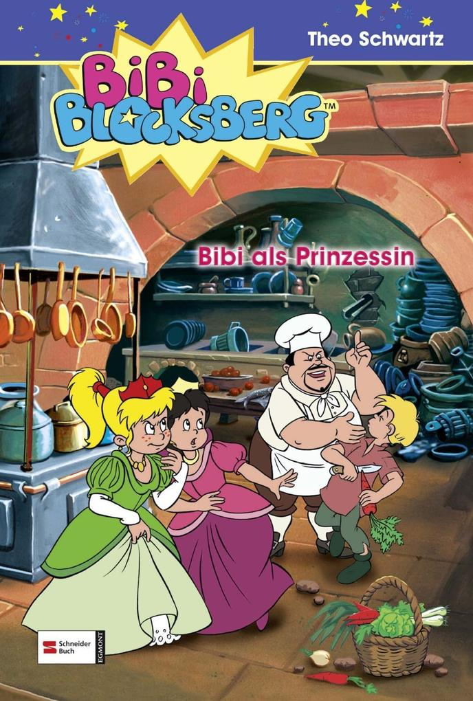 Schwartz,T: Bibi Blocksberg 12. Prinzessin als Buch