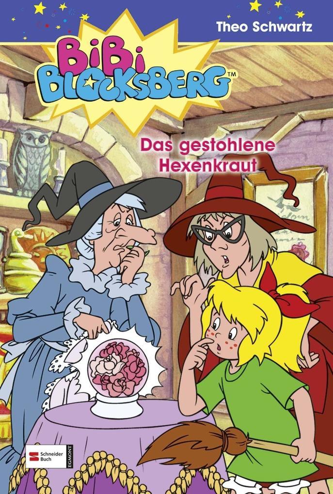 Bibi Blocksberg 15. Das gestohlene Hexenkraut als Buch
