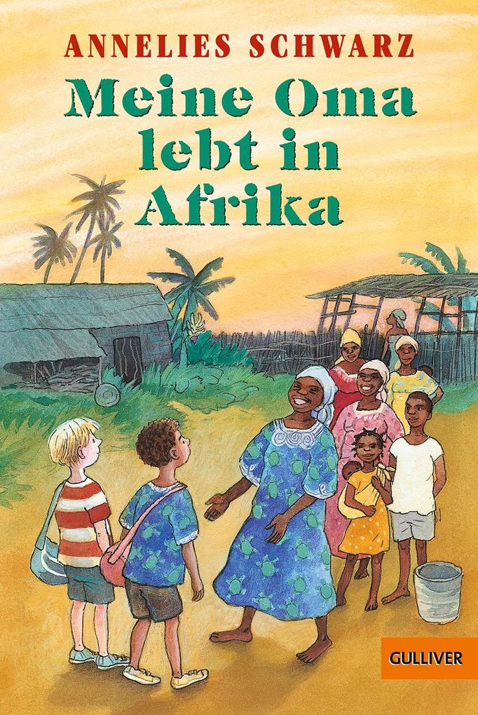 Meine Oma lebt in Afrika als Taschenbuch