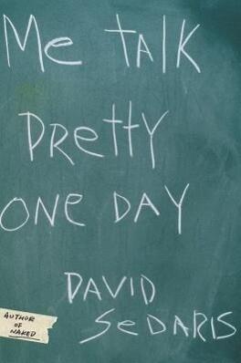 Me Talk Pretty One Day als Buch