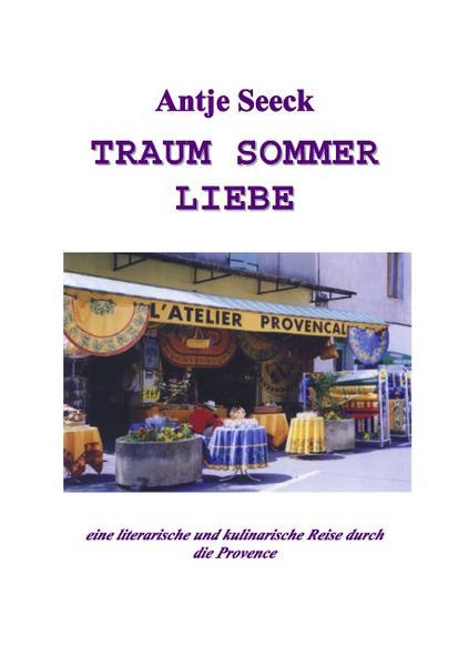Traum Sommer Liebe als Buch