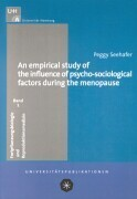 An empirical study of the influence of psycho-sociological factors during the menopause als Buch