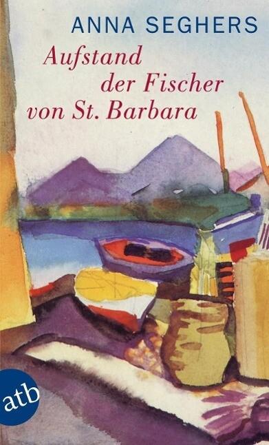Aufstand der Fischer von St. Barbara als Taschenbuch