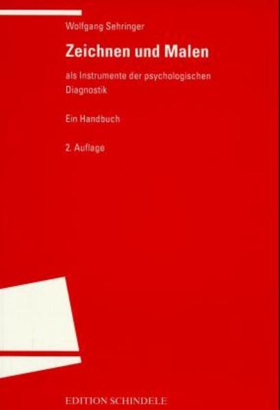 Zeichnen und Malen als Instrumente der psychologischen Diagnostik als Buch
