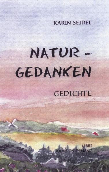 Naturgedanken, Gedichte als Buch