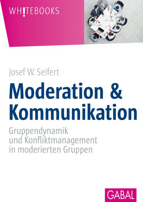 Moderation und Kommunikation als Buch