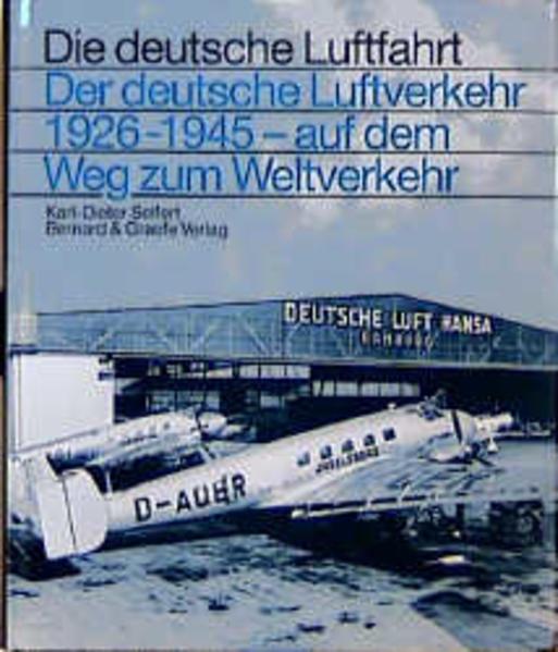 Der deutsche Luftverkehr 1926 - 1945 als Buch