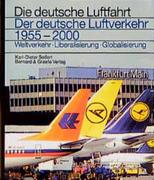 Der deutsche Luftverkehr 1955 - 2000