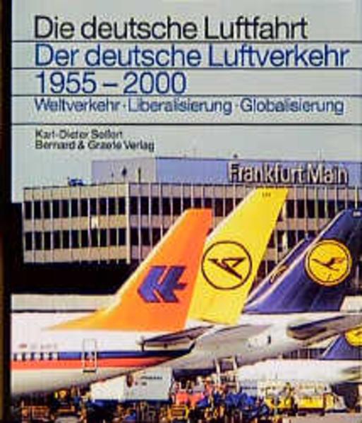 Der deutsche Luftverkehr 1955 - 2000 als Buch