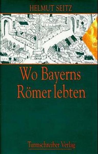 Wo Bayerns Römer lebten als Buch